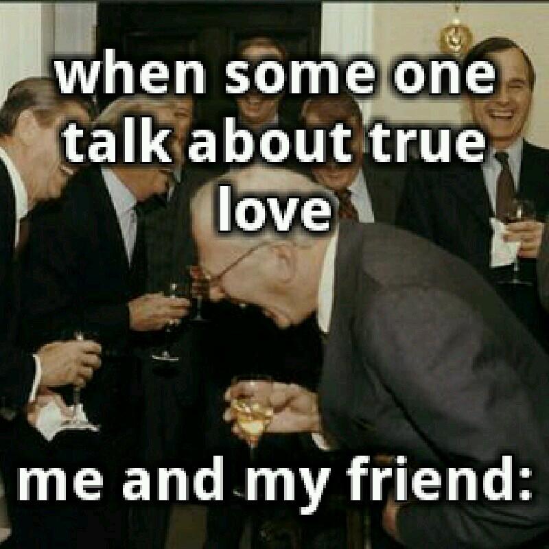true love....hahahahah
